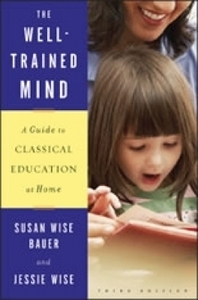 The Well Trained Mind - Susan Bauer