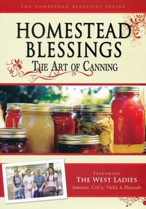 Homestead Blessings: The Art of Canning DVD