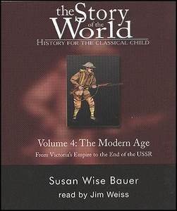 The Story of the World Vol. 4 The Modern Age Audio CDs