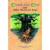 Tiger and Tom and Other Stories for Boys - J.E. White Hardcover