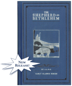 The Shepherd of Bethlehem Classic - A.L.O.E. - TGS International