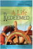 A Life Redeemed - Harvey Yoder