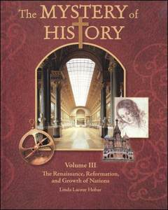 The Mystery Of History Volume 3 Student Reader